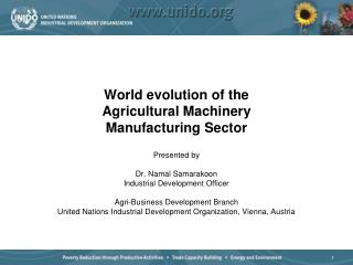 World evolution of the Agricultural Machinery  Manufacturing Sector