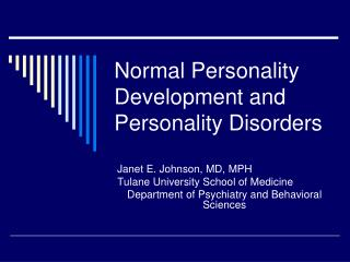 Normal Personality Development and Personality Disorders