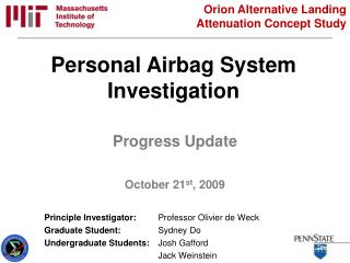 Personal Airbag System Investigation