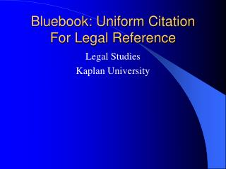 Bluebook: Uniform Citation For Legal Reference