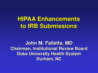 HIPAA Enhancements  to IRB Submissions