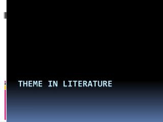 Theme in Literature
