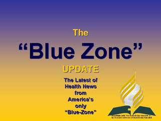 The Blue-Zone UPdate