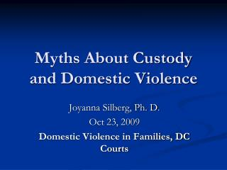Myths About Custody and Domestic Violence