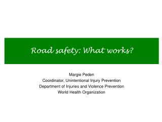 Road safety: What works?