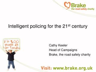 Intelligent policing for the 21 st  century