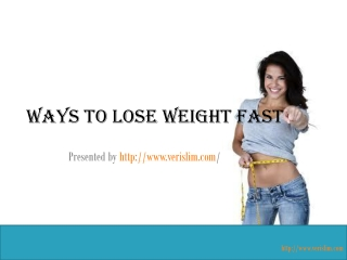 Quick Ways to Lose Weight#