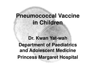Pneumococcal Vaccine in Children