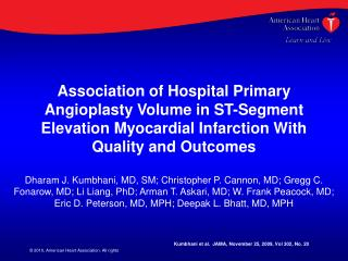 Association of Hospital Primary Angioplasty Volume in ST-Segment Elevation Myocardial Infarction With Quality and Outcom