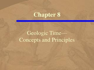 Geologic Time— Concepts and Principles