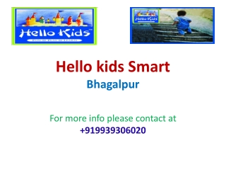 Best Play school in Bhagalpur Hello Kids@9939306020