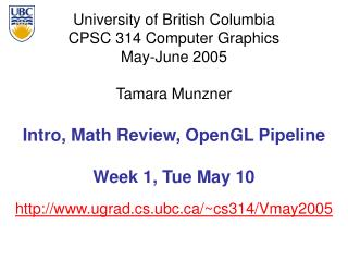 Intro, Math Review, OpenGL Pipeline Week 1, Tue May 10