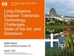 Long-Distance Disaster Tolerance: Technology, Challenges,  State of the Art, and Directions