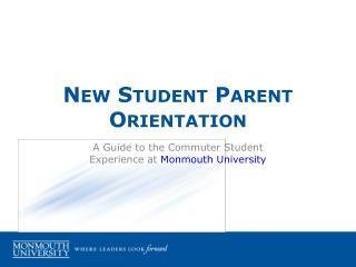 New Student Parent Orientation
