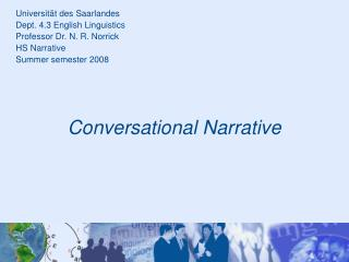 Conversational Narrative