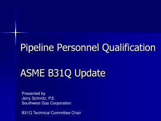 Pipeline Personnel Qualification