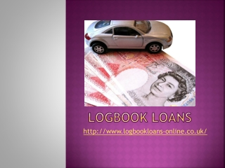 What are Logbook Loans and Why It is Popular?
