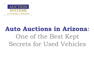 Auto Auctions in Arizona:  One of the Best Kept Secrets for