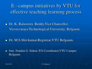 E  campus initiatives by VTU for effective teaching learning process