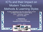 ICTs and their Impact on Modern Teaching Methods  Learning Styles