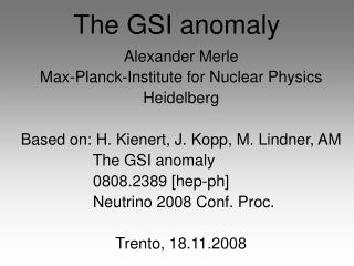 The GSI anomaly