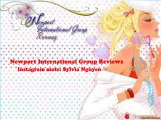 Newport International Group Reviews, Instagram mote: Sylvia