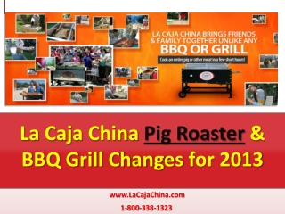 La Caja China BBQ Grills & Pig Roaster 2013 Products