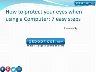 How to protect your eyes when using a Computer: 7 easy steps