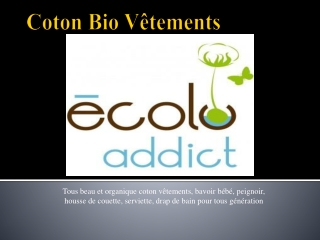 Fabrication Naturel Coton Bio Vetements
