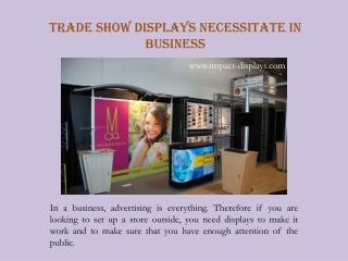 Trade Show Displays Necessitate in Business