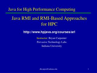 Java for High Performance Computing