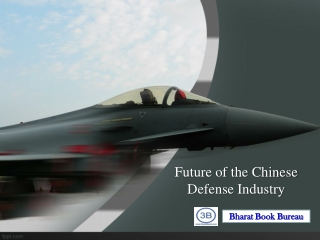 Future of the Chinese Defense Industry - Market Attractiven