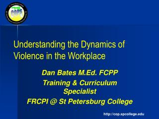 Understanding the Dynamics of Violence in the Workplace