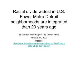 Racial divide widest in U.S. Fewer Metro Detroit neighborhoods are integrated than 20 years ago
