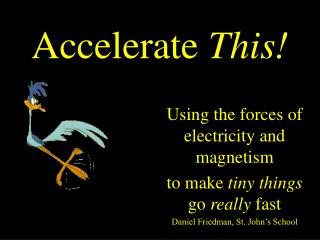 Accelerate  This!