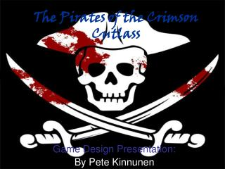 The Pirates of the Crimson Cutlass