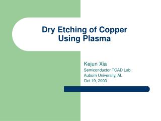 Dry Etching of Copper  Using Plasma