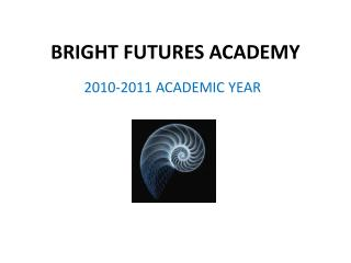 BRIGHT FUTURES ACADEMY