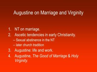 Augustine on Marriage and Virginity