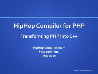 HipHop  Compiler for PHP