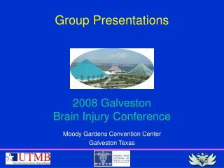 2008 Galveston  Brain Injury Conference