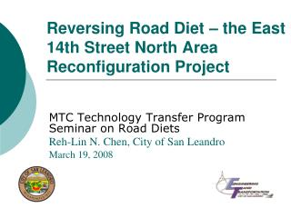 Reversing Road Diet – the East 14th Street North Area Reconfiguration Project