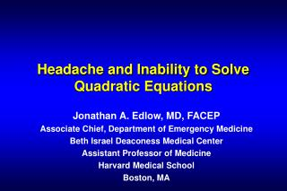 Headache and Inability to Solve Quadratic Equations