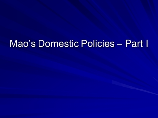 Mao's Domestic Policies – Part I