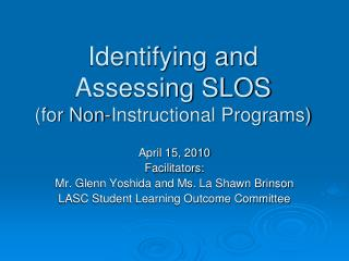 Identifying and Assessing SLOS (for Non-Instructional Programs)