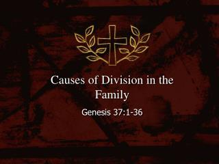 Causes of Division in the Family
