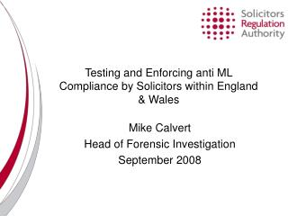 Testing and Enforcing anti ML Compliance by Solicitors within England & Wales