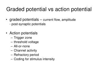 Graded potential vs action potential