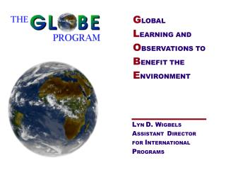 G LOBAL L EARNING AND O BSERVATIONS TO B ENEFIT THE E NVIRONMENT