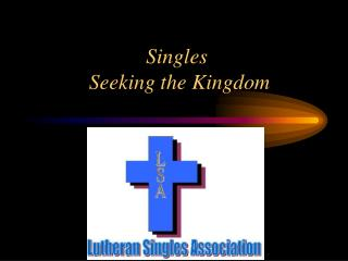 Singles  Seeking the Kingdom